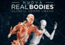 """Ritorna la mostra """"Real Bodies"""": dalla fantascienza alla realtà."""