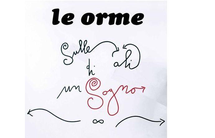 """Esce il nuovo album """"Sulle ali di un sogno""""  de Le Orme"""